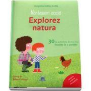 Montessori acasa. Explorez natura