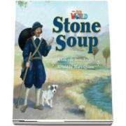Our World Readers. Stone Soup. British English