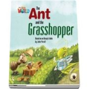 Our World Readers. The Ant and the Grasshopper. British English
