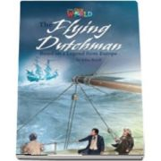 Our World Readers. The Flying Dutchman. British English