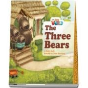 Our World Readers. The Three Bears. British English