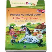 Povesti cu micul ponei. Editie bilingva romana-engleza