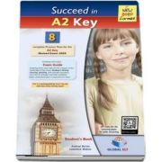 Succeed in Cambridge English A2 KEY (KET). 8 Practice Tests for the Revised Exam from 2020