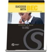 Success with BEC Higher. The New Business English Certificates Course. Students Book