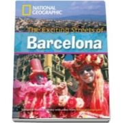 The Exciting Streets of Barcelona. Footprint Reading Library 2600. Book with Multi ROM