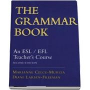 The Grammar Book. An ESL EFL Teachers Course