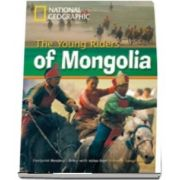The Young Riders of Mongolia. Footprint Reading Library 800. Book