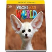 Welcome to Our World 1. Activity Book with Audio CD