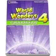 World Wonders 4. Grammar Teachers Book