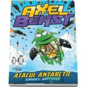 Axel And Beast. Atacul antarctic
