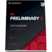 B1 Preliminary 1 for the Revised 2020 Exam Students Book with Answers with Audio with Resource Bank: Authentic Practice Tests