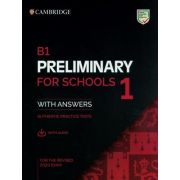 B1 Preliminary for Schools 1 for the Revised 2020 Exam Students Book with Answers with Audio with Resource Bank: Authentic Practice Tests
