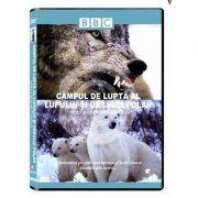 Campul de lupta al lupuli si ursului polar. DVD