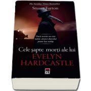 Cele sapte morti ale lui Evelyne Hardcastle de Stuart Turton