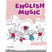 Learn English with music. Caiet de lucru pentru clasa pregatitoare (Sticlea Elena)