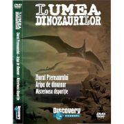 Lumea dinozaurilor (Volumul 2). Zborul Pterosaurului, Aripa de dinozaur, Misterioasa disparitie. DVD