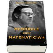 Memoriile unui matematician de Nicolae Dinculeanu