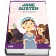 MICII EROI. Jane Austen