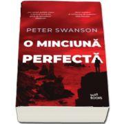 O minciuna perfecta de Peter Swanson