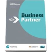 Business Partner A2 plus. Teachers Book and MyEnglishLab Pack