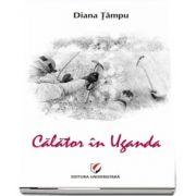 Calator in Uganda de Diana Tampu