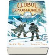 Alex Bell, Clubul exploratorilor Ursul Polar