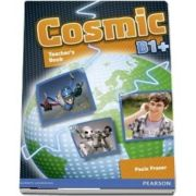 Cosmic B1 plus Greece Teachers Book and Active Book Pack