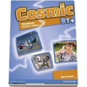 Cosmic B1 plus Workbook. Teachers Edition and Audio CDPack
