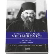 Inima in Marele Post de Nicolae Velimirovici