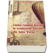 Limba romana literara in traducerile succesive din jules verne de Gabriela Aurelia Chiran