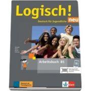 Stefanie Dengler, Logisch! neu B1. Arbeitsbuch mit Audios