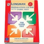 Longman Preparation Course for the TOEFL Test: The Paper Test, with Answer Key