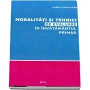 Modalitati si tehnici de evaluare in invatamantul primar - Laura Claudia Gora
