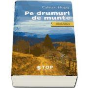 Calistrat Hogas, Pe drumuri de munte (Include acces la varianta digitala)