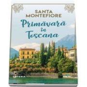 Primavara in Toscana (Santa Montefiore)