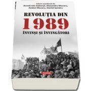 Revolutia din 1989. Invinsi si invingatori de Anneli Ute Gabanyi