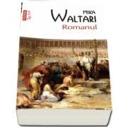 Mika Waltari, Romanul