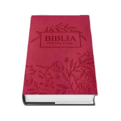 Biblia pentru femei medie, roz inchis, cu model floral gravat