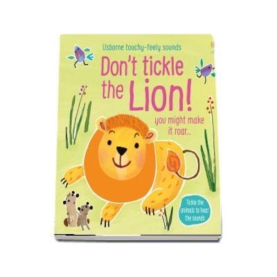 Dont Tickle the Lion!