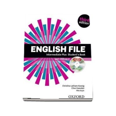 English File third edition: Intermediate Plus: Students Book with iTutor: The best way to get your students talking