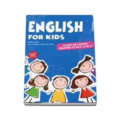 English for kids. Caiet de lucru pentru clasa a III-a