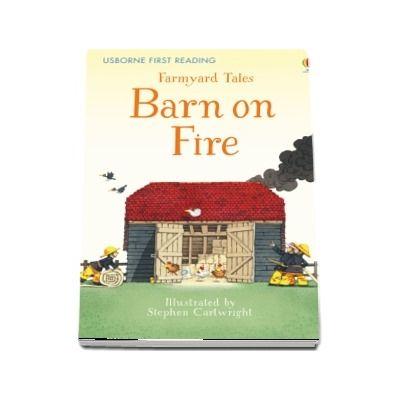 Farmyard Tales Barn on Fire