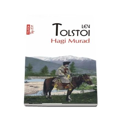 Hagi Murad - Traducere din limba rusa si note de Ana-Maria Brezuleanu