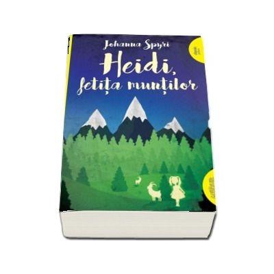 Heidi, fetita muntilor. Editia paperback - Colectia, classic yellow