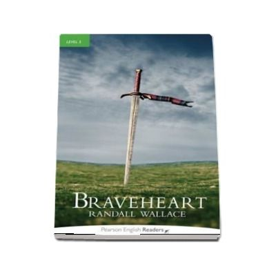 Level 3: Braveheart