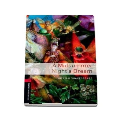 Oxford Bookworms Library: Level 3:: A Midsummer Nights Dream