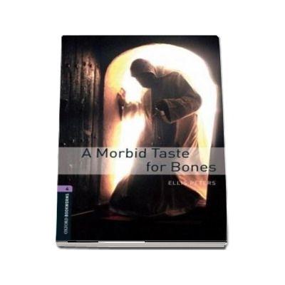 Oxford Bookworms Library: Level 4:: A Morbid Taste For Bones