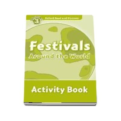 Oxford Read and Discover, Level 3. Festivals Around the World Activity Book