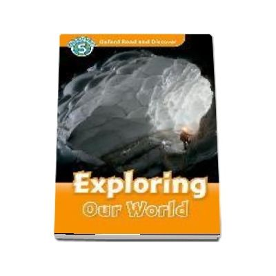 Oxford Read and Discover, Level 5. Exploring Our World Audio CD Pack