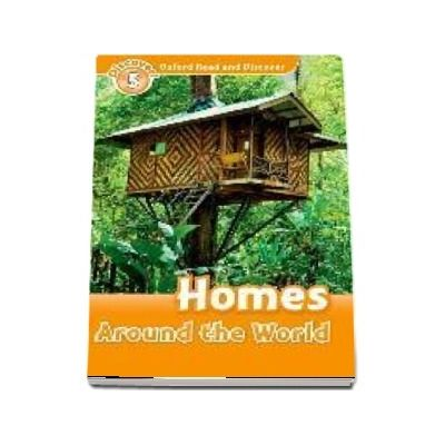 Oxford Read and Discover: Level 5: Homes Around the World